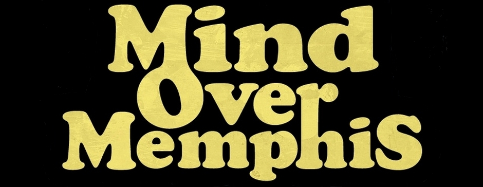 Mind Over Memphis